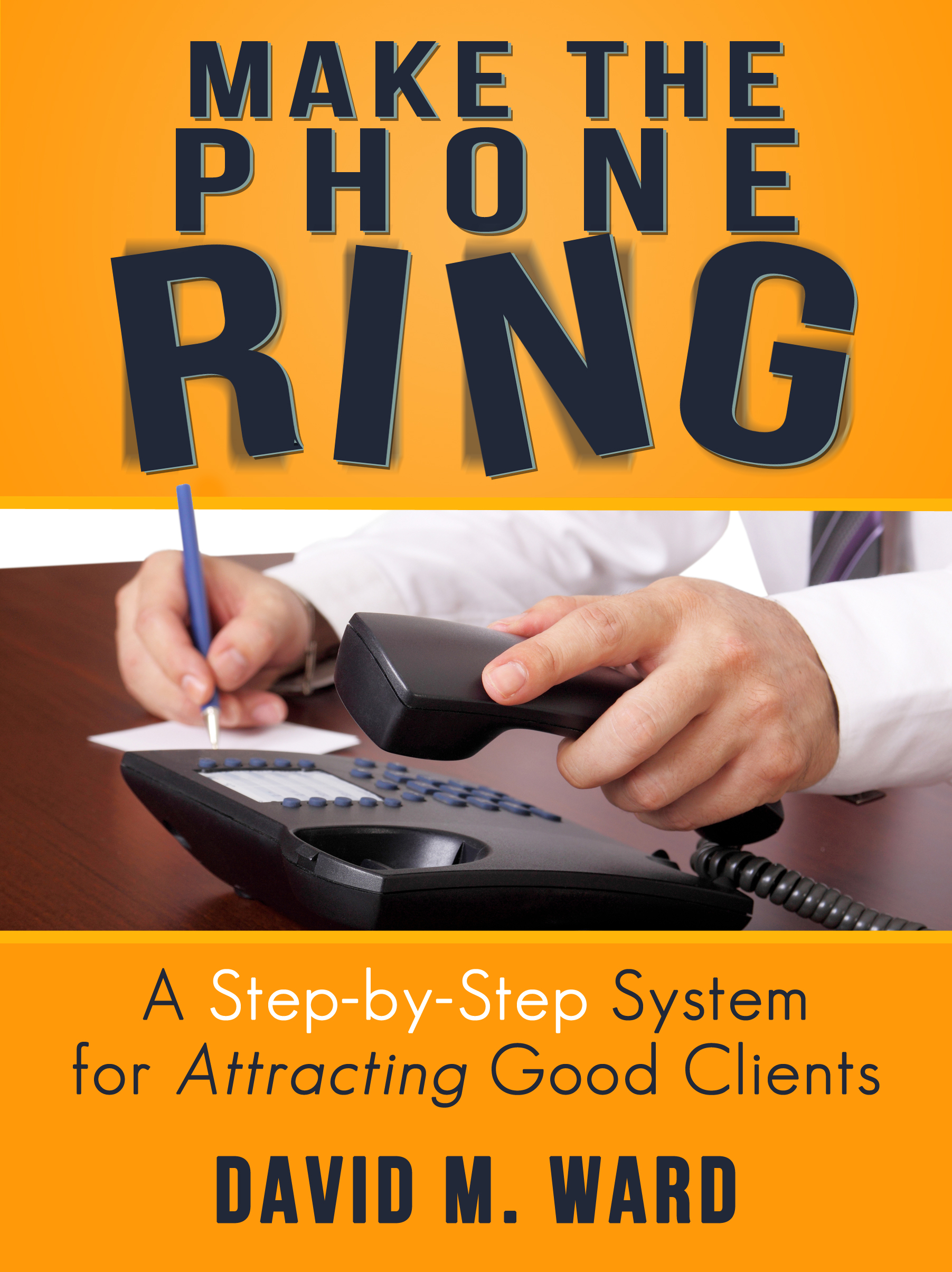 Marketing online for attorneys -- How to Make the Phone Ring